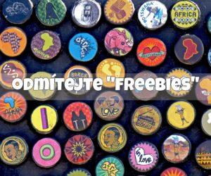 "13) Odmítejte ""freebies"""