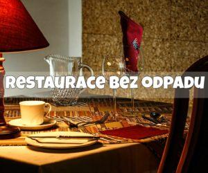 11) Jak na restauraci bez odpadu?