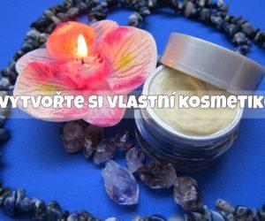 18) Vytvořte si vlastní kosmetiku