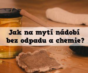 Jak na mytí nádobí bez odpadu a chemie?