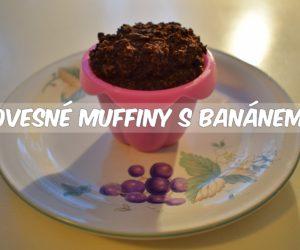 """Ovesné """"muffiny"""" s banánem"""