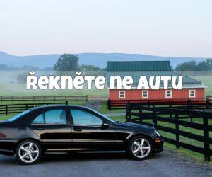 2) Řekněte ne autu